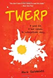 Twerp, Mark Goldblatt, 0375971459