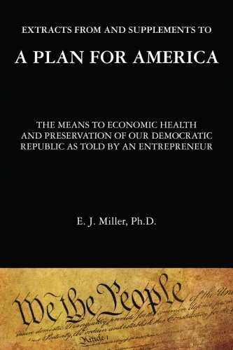 Read Online Extracts From and Supplements To A Plan For America: The Means to Economic Health pdf