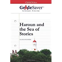 GradeSaver(TM) ClassicNotes: Haroun and the Sea of Stories