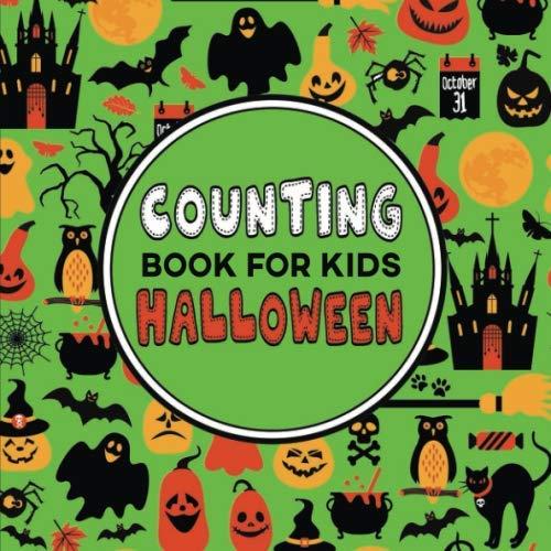 Halloween For Young Children (Counting Book for Kids Halloween: A Fun Game for Young Children Learning to Count - Preschool & Kindergarten Activity)