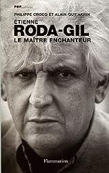 Etienne Roda-Gil - Le Maître Enchanteur