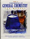 Fundamentals of General Chemistry : Lab Manual Bronx Community College: Department of Chemistry, Flaris, Vicki and Durante, Anthony, 1465228551