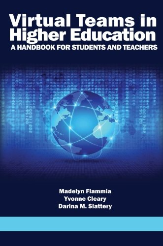 Virtual Teams in Higher Education: A Handbook for Students and (Student Teachers Handbook)
