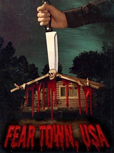 Fear Town, USA -