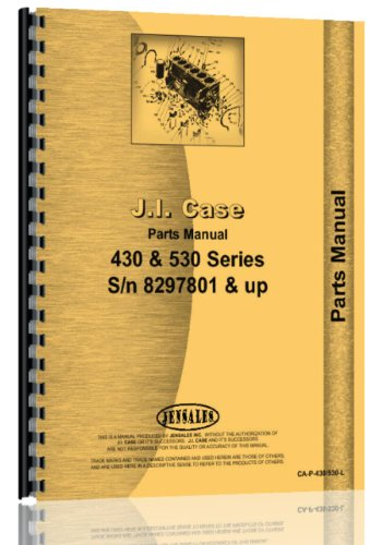 Case 430 530 AG, Gas & Diesel Tractor (8297801 & Up) Parts Manual