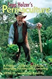 img - for Sepp Holzer's Permaculture: A Practical Guide to Small-Scale, Integrative Farming and Gardening [Paperback] [2011] (Author) Sepp Holzer, Anna Sapsford-Francis, Patrick Whitefield book / textbook / text book