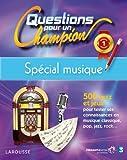 Questions pour un champion, Spécial musique