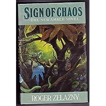 Sign of Chaos: New Amber Novel