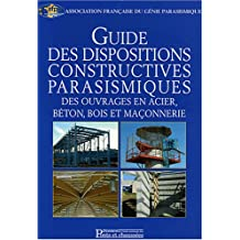 GUIDE DES DISPOSITIONS CONSTRUCTIVES PARASISMIQUES