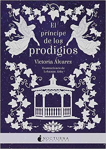 El príncipe de los prodigios - Victoria Álvarez (Helena Lennox, 2) 5130VqgadFL._SX354_BO1,204,203,200_