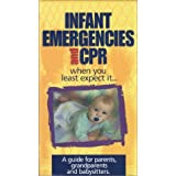 Infant Emergencies and CPR...When You Least Expect It