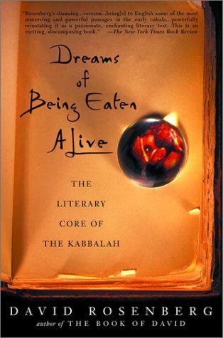 Dreams of Being Eaten Alive: The Literary Core of the Kabbalah