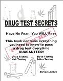 Drug Test Secrets, Steve Landau, 0898261139