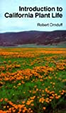 Introduction to California Plant Life, Ornduff, Robert, 0520027353