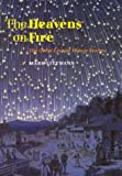 The Heavens on Fire, Mark Littmann, 0521779790