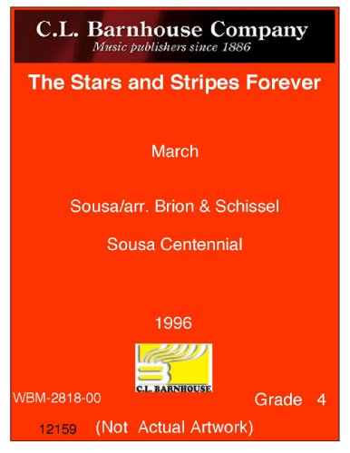 The Stars and Stripes Forever (March) - John Philip Sousa - Andrew Balent - Carl Fischer - Flute, Oboe, Clarinet I, Clarinet II, Bass Clarinet, Alto Saxophone, Tenor Saxophone, Baritone Saxophone, Trumpet, Trumpet II, Horn, Tenor I, Tenor II, Baritone (Bass Clef), Bassoon, Tuba, Percussion I, Percussion II - Concert Band - YBS89F