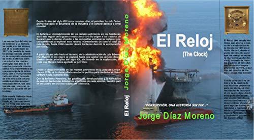 El Reloj (Spanish Edition) by [Moreno, Jorge Díaz]