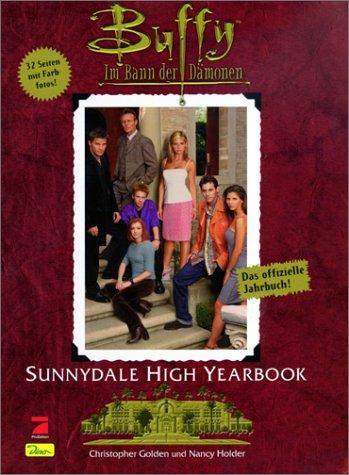 Buffy, Im Bann der Dämonen, Bd.1, Sunnydale Highschool Yearbook