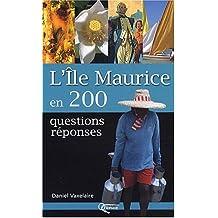 L'ILE MAURICE EN 200 QUESTIONSREPONSES