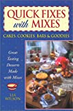 Quick Fixes with Mixes, Lia Wilson, 1931294089