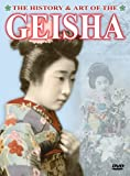 The History and Art of the Geisha