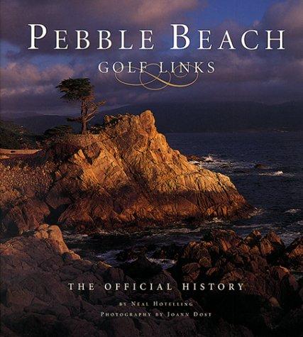 Pebble Beach Golf Links: The Official History pdf epub