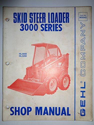 Gehl Hl 3000 And Hl 3200 Skid Steer Loader Service Shop Repair Manual 7 77