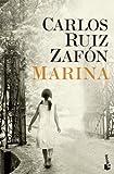 """""""Marina (Biblioteca Carlos Ruiz Zafon) (Spanish Edition)"""" av Carlos Ruiz Zafon"""