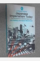 Japanese Imperialism Today (Pelican) by Jon Halliday (1973-04-26) Paperback