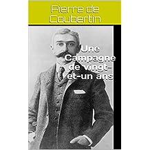 Une Campagne de vingt-et-un ans (French Edition)