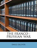 The Franco - Prussian War, Emile Olliver, 1149371145