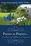 Poems as Prayers..., Ginger Grancagnolo, 1434348172