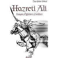 Hazreti Ali: Hayatı, Öğütleri, Cenkleri