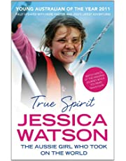 True Spirit: The Aussie girl who took on the world