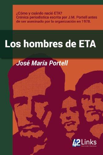 Descargar Libro Los Hombres De Eta José María Portell
