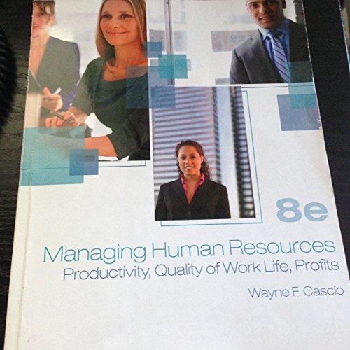 Managing Human Resources 8th Edition Ashworth Custom