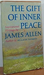 The Gift of Inner Peace: Inspirational Writings