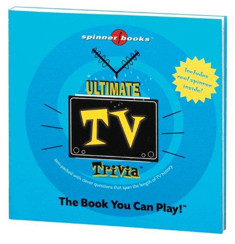(Spinner Books - Ultimate TV Trivia)
