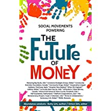Social movements powering the future of money
