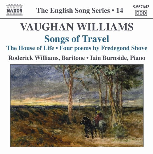 (Vaughan Williams: Songs of Travel / The House of Life (English Song, Vol. 14))