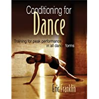 Conditioning for Dance: Training for Peak Performance in