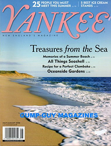 YANKEE New England July August 2008 Magazine TREASURES FROM THE SEA A Prudence Island Tradition: Narragansett Bay Annual Clambake By The Shore Is A Sacred Rite Of ()