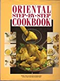 img - for Oriental Step-By-Step Cookbook book / textbook / text book