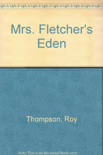 Mrs. Fletcher's Eden