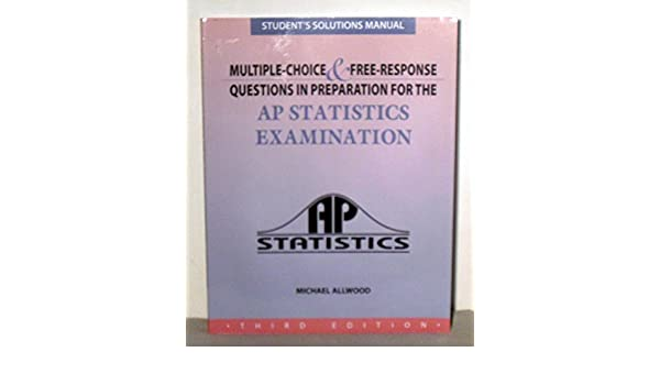 Student Solutions Manual for Multiple-Chioce & Free-Response ...