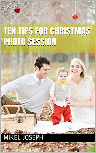 Ten Tips For Christmas Photo Session