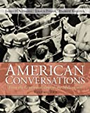 img - for American Conversations: From Centennial through Millennium, Volume 2 by James H. Merrell (2012-09-20) book / textbook / text book