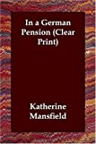 In a German Pension, Katherine Mansfield, 1406821624