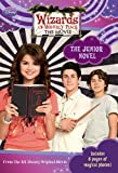 Wizards of Waverly Place: The Movie The Junior Novel (Junior Novelization)