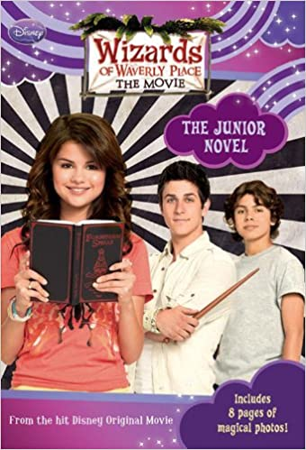 Wizards of Waverly Place The Movie The Junior Novel Junior